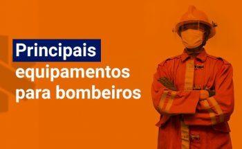 Principais equipamentos para bombeiros: itens indispensáveis à função