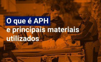 O que é APH e quais os principais materiais utilizados?