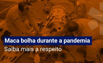 Maca Bolha e seu uso durante a pandemia da Covid-19
